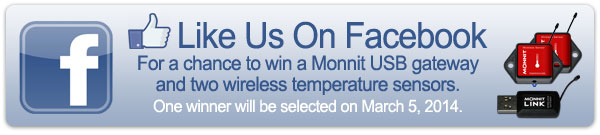 Like Us On Facebook for a chance to win a Monnit USB Gateway and two wireless temperature sensors