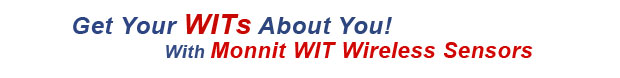 Get your WITs about you, with Monnit WIT Wireless Sensors